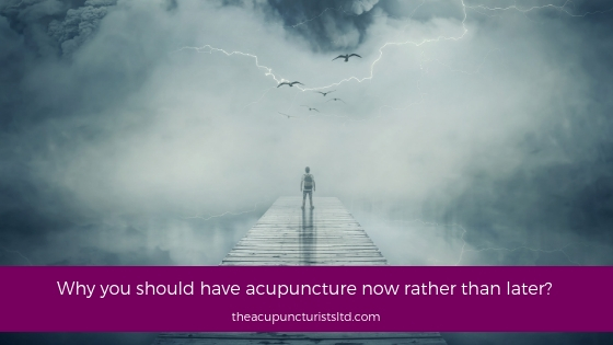 Why You Should Have Acupuncture Now Rather Than Later