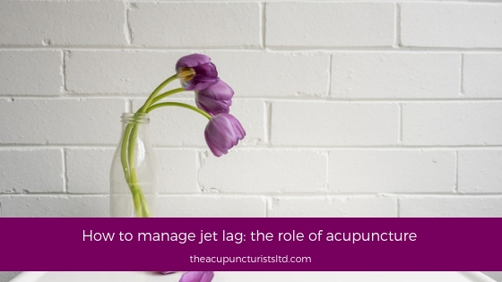 How To Manage Jet Lag The Role Of Acupuncture