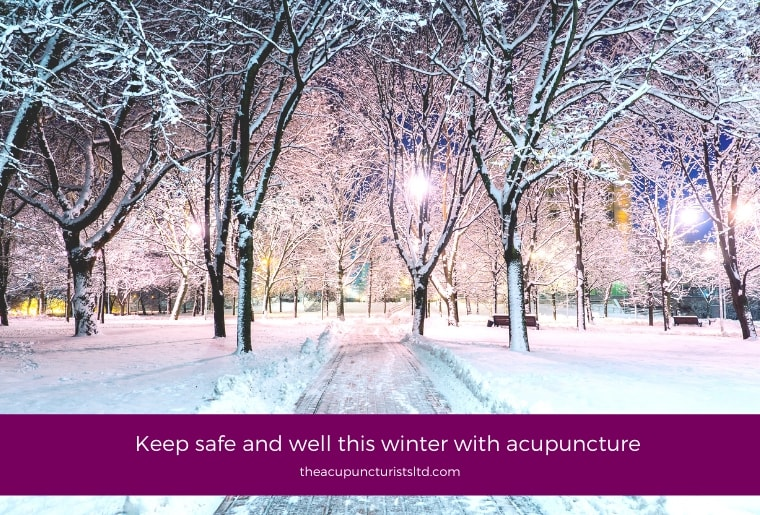 Keep Safe And Well This Winter With Acupuncture