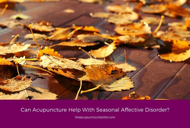 Can Acupuncture Help With Seasonal Affective Disorder