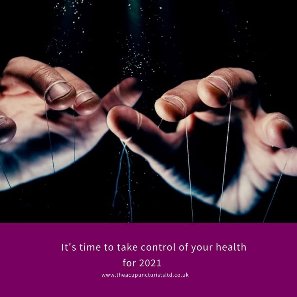 It's time to take control of your health for 2021 with acupuncture