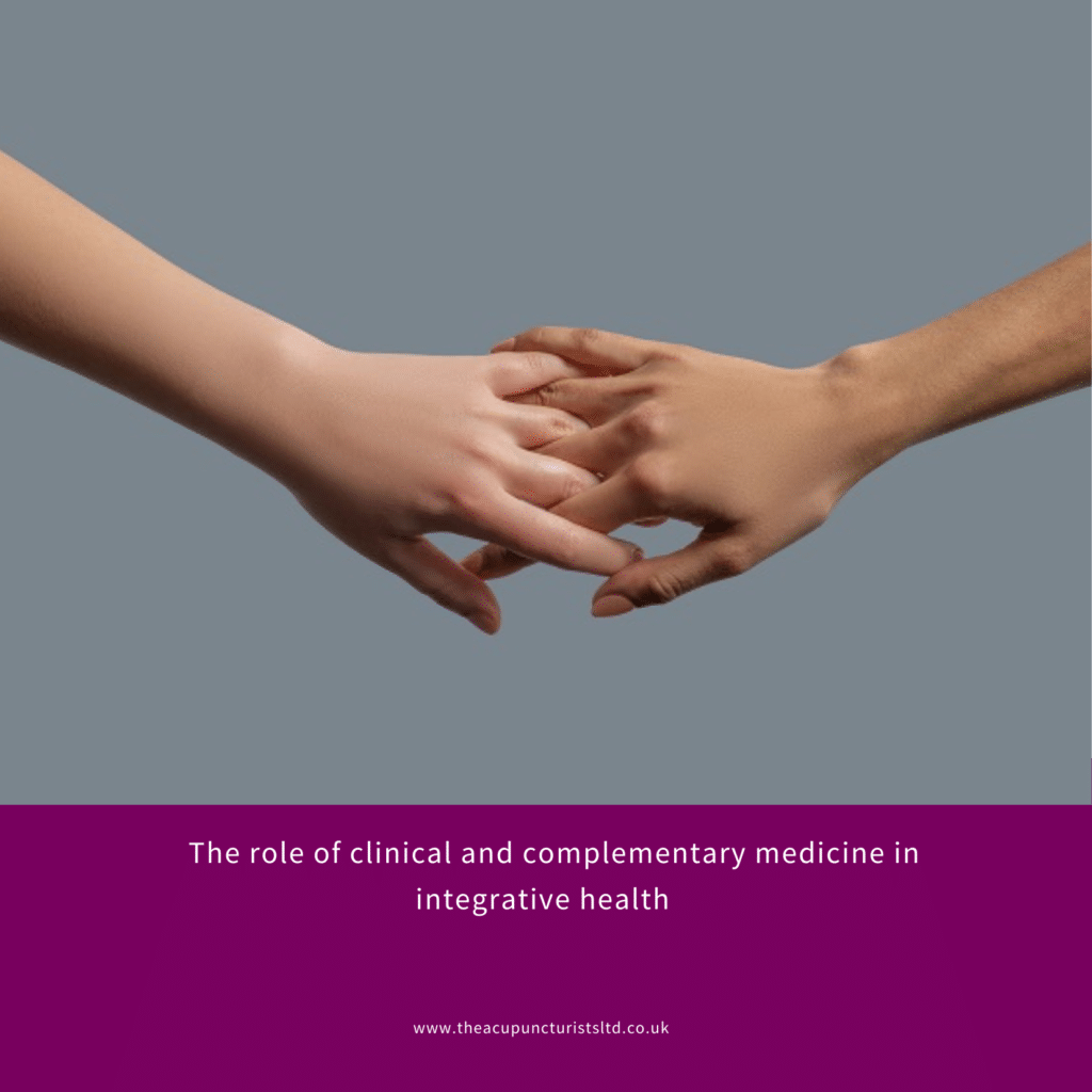 The Role Of Clinical And Complementary Medicine In Integrative Health